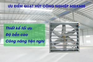 Đơn vị cung cấp quạt hút công nghiệp 600×600 HCM uy tín